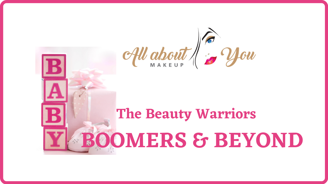 The Beauty Warriors – Boomers & Beyond